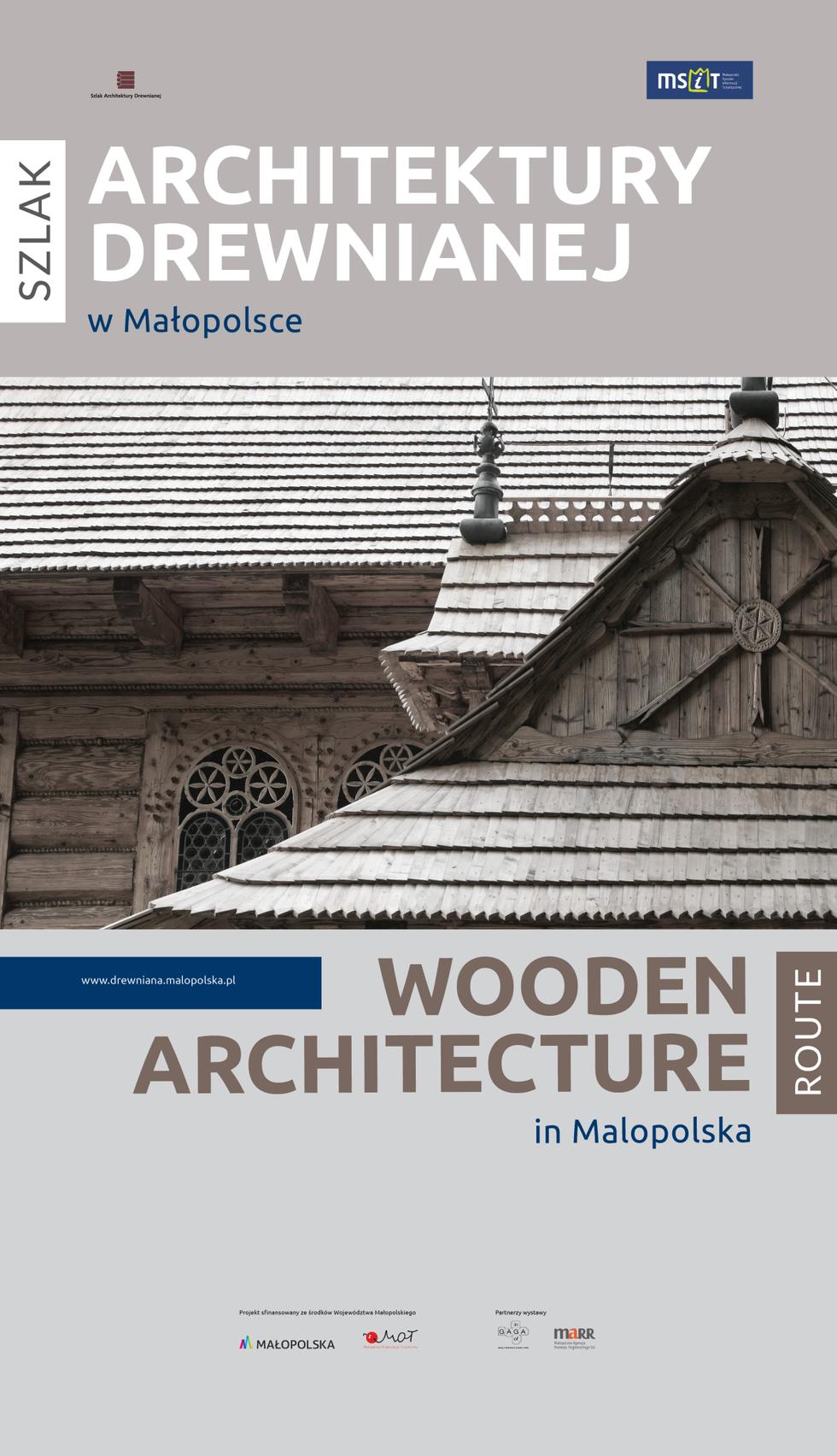 Szlak Architektury Drewnianej w Małopolsce. Wystawa w Krakowie